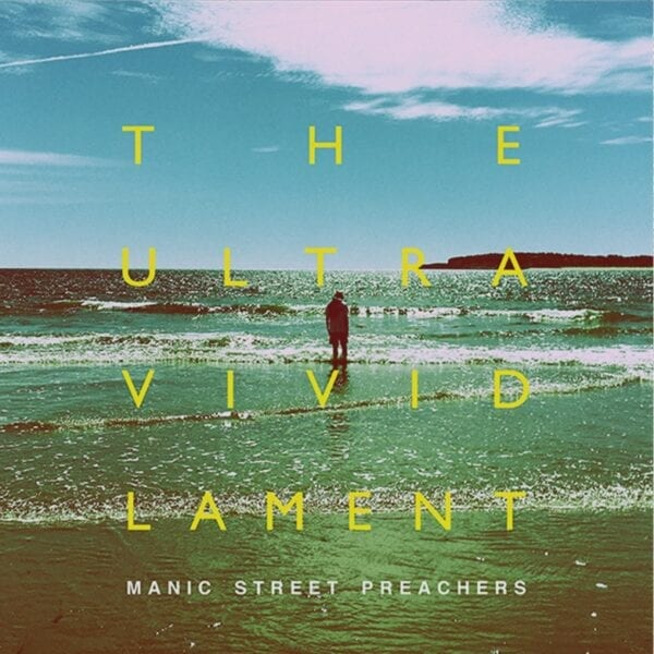 Manic Street Preachers – The Ultra Vivid Lament
