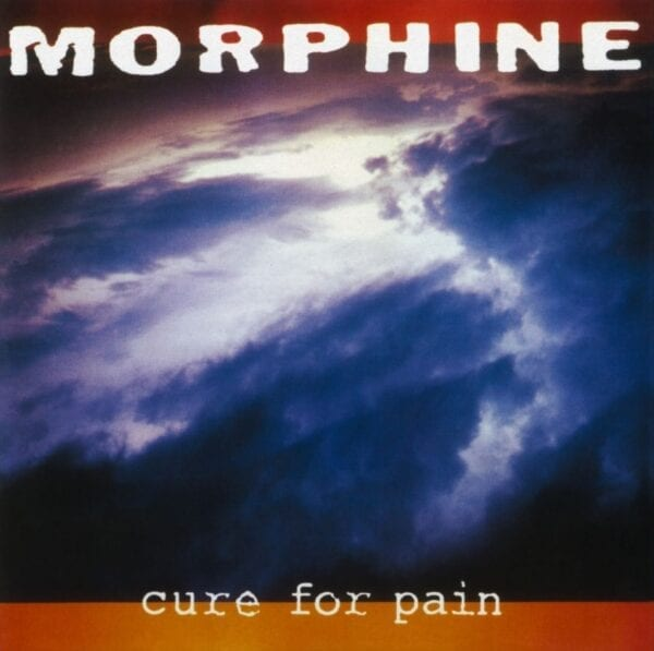 Morphine – Cure For Pain (Deluxe Edition)