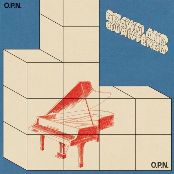 Oneohtrix Point Never – Drawn and Quartered