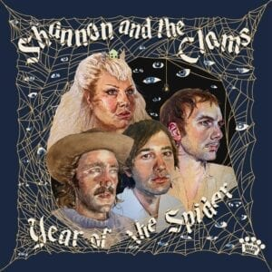 Shannon & The Clams – Year Of The Spider
