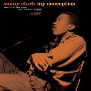 Sonny Clark – My Conception (Blue Note 1959)