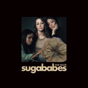 Sugababes – One Touch (20th Anniversary)