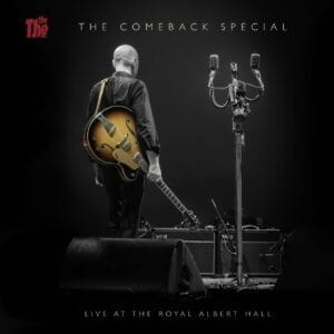 The The – The Comeback Special (Live At The Royal Albert Hall)