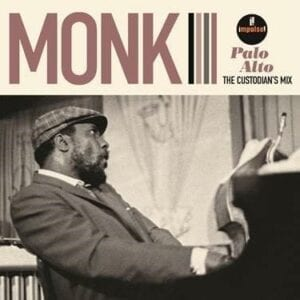 Thelonious Monk – The Custodian's Mix