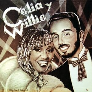 Willie Colón, Celia Cruz – Celia y Willie