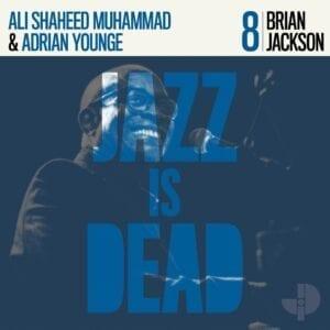 Brian Jackson, Adrian Younge, Ali Shaheed Muhammad – Brian Jackson JID008