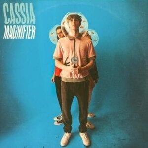 Cassia – Magnifier EP