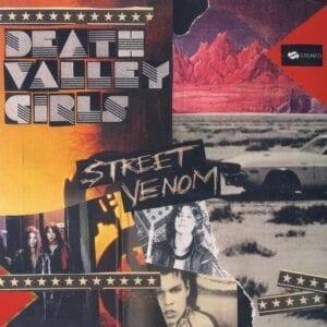 Death Valley Girls – Street Venom (Deluxe Edition)