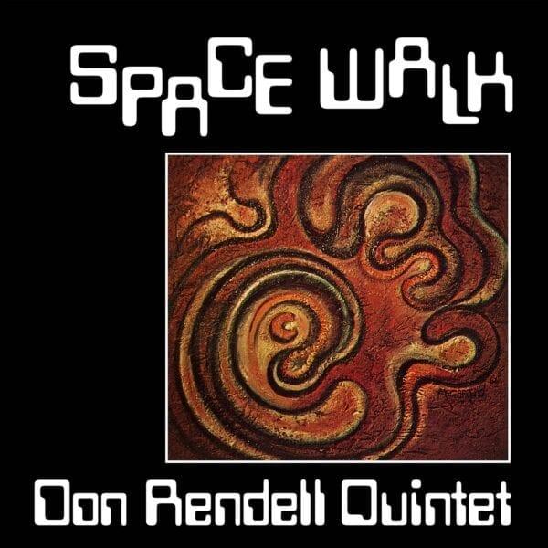 Don Rendell Quintet – Space Walk