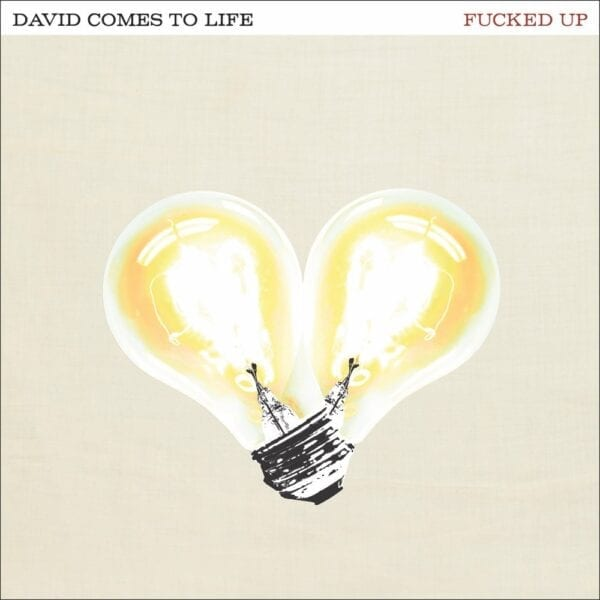 Fucked Up – David Comes To Life (10th Anniversary)
