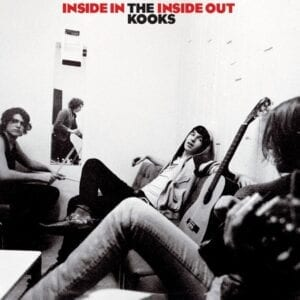 The Kooks – Inside In, Inside Out (15th Anniversary)