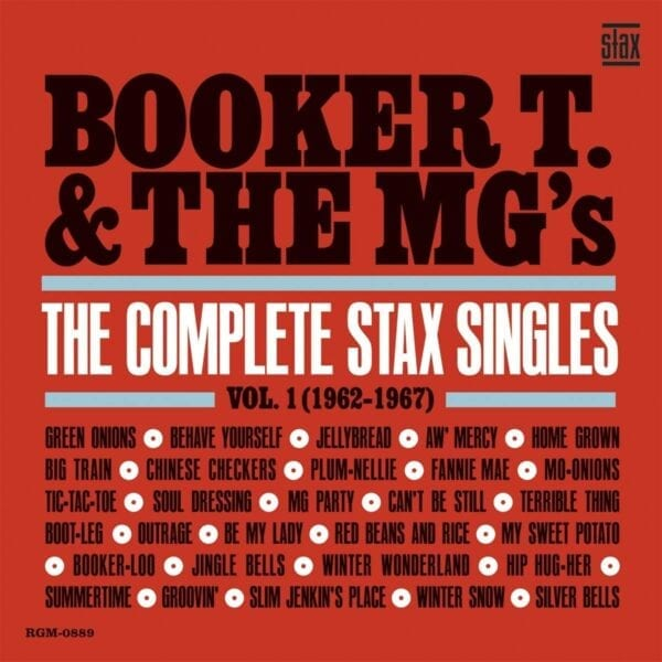 Booker T. & The MG's – The Complete Stax Singles Vol. 1 (1962-1967)