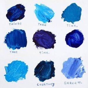 Courtney Barnett – Things Take Time, Take Time