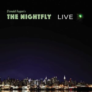 Donald Fagen – The Nightfly: Live