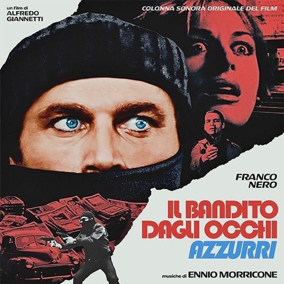 Ennio Morricone – Il Bandito Dagli Occhi Azzurri