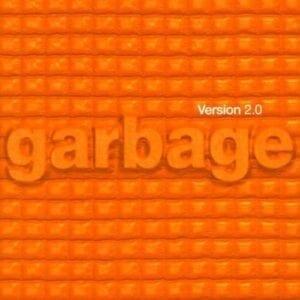 Garbage – Version 2.0 (Remastered Edition)