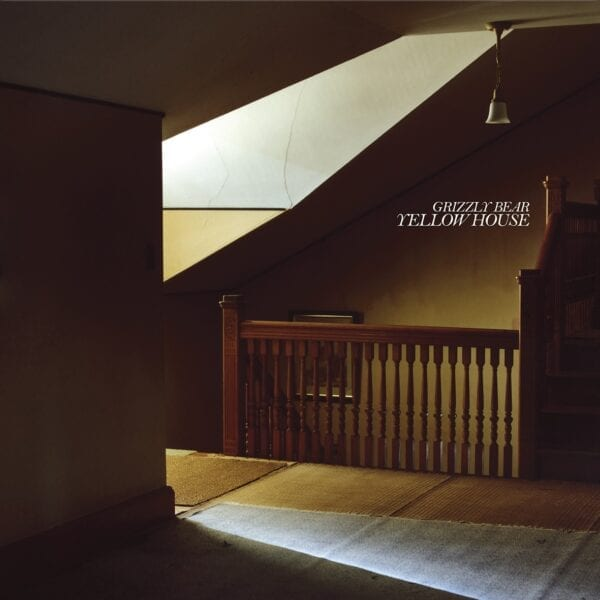 Grizzly Bear – Yellow House (15th Anniversary)