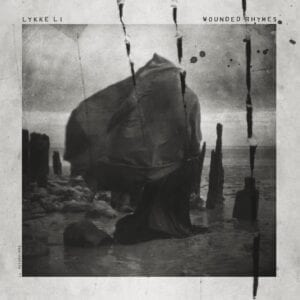 Lykke Li – Wounded Rhymes (10th Anniversary Deluxe Edition)