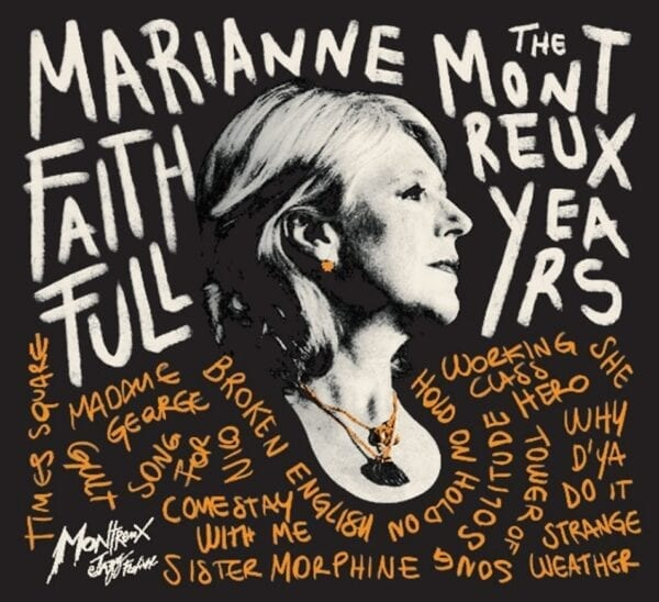 Marianne Faithfull – The Montreux Years