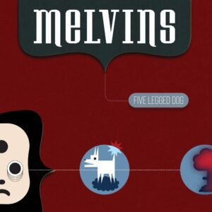 Melvins – Five Legged Dog