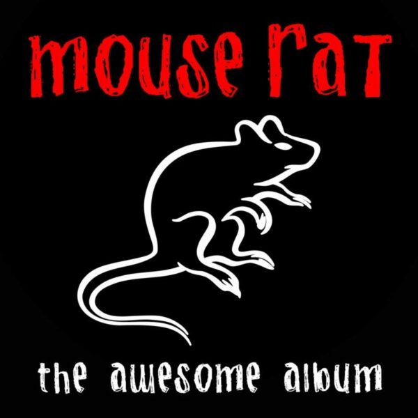 Mouse Rat – The Awesome Album