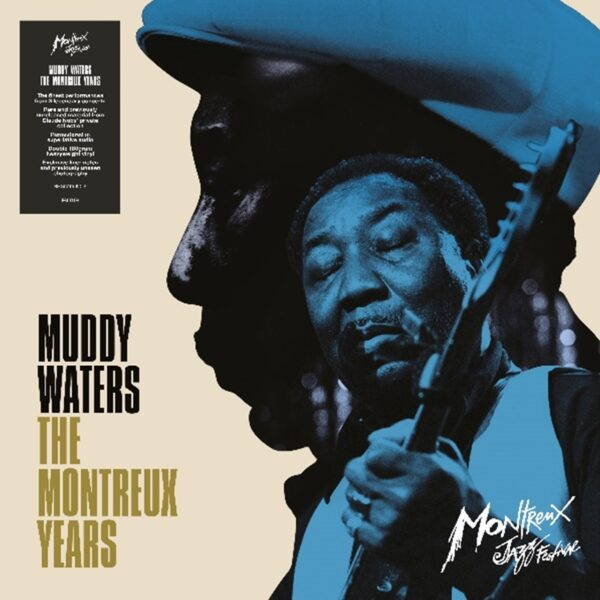 Muddy Waters – The Montreux Years