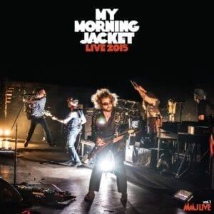 My Morning Jacket – Live 2015