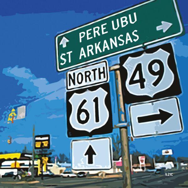Pere Ubu – St. Arkansas