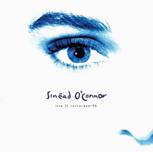 Sinéad O'Connor – Live In Rotterdam EP