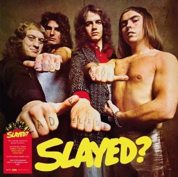 Slade – Slayed? (Yellow & Black Splatter Vinyl)