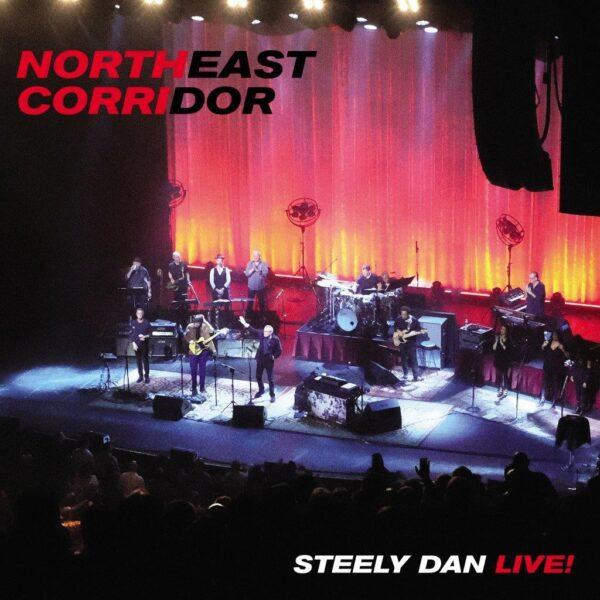 Steely Dan – Live: Northeast Corridor