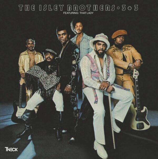 The Isley Brothers – 3 + 3
