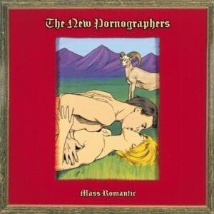 The New Pornographers – Mass Romantic (Matador Revisionist History Edition)