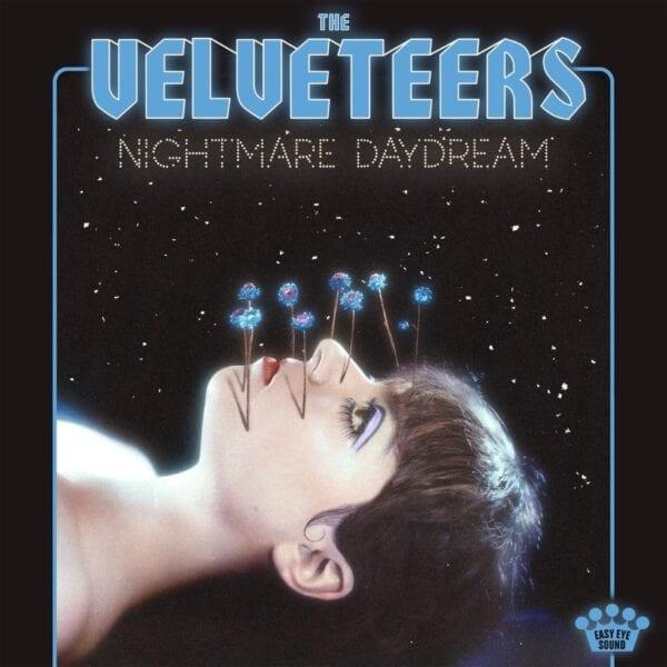 The Velveteers – Nightmare Daydream