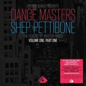 Various Artists – Arthur Baker Presents – Dance Masters: The Shep Pettibone Master-Mixes Vol.1 – Pt 1 / Pt2