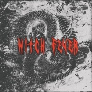Witch Fever – Reincarnate EP