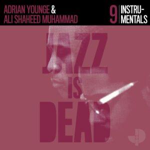 Adrian Younge & Ali Shaheed Muhammad – Instrumentals JID009