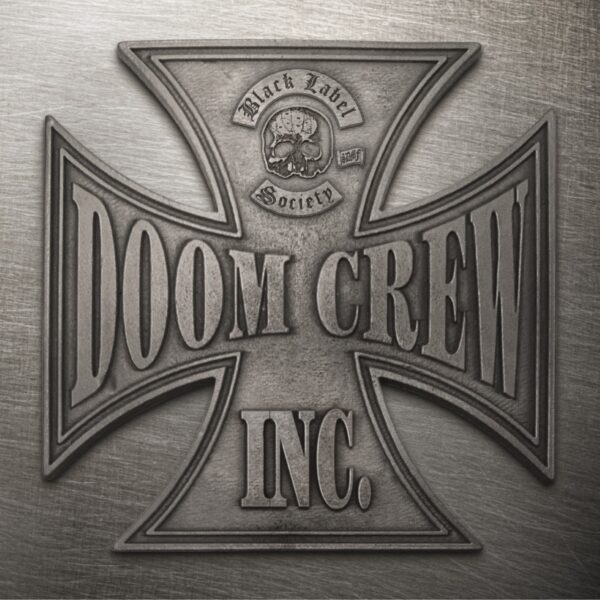 Black Label Society – Doom Crew Inc