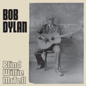Bob Dylan – Blind Willie McTell