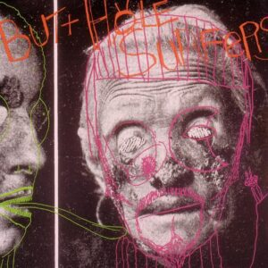 Butthole Surfers – Psychic… Powerless… Another Man's Sac