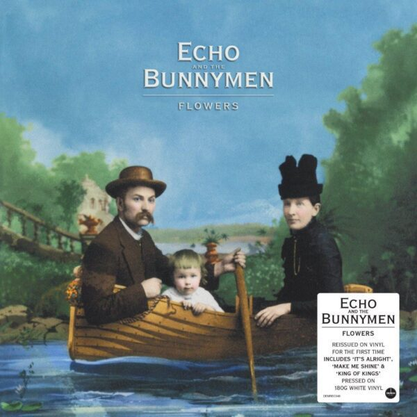 Echo And The Bunnymen – Flowers