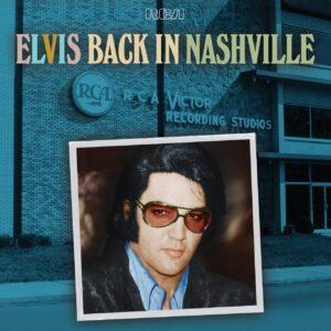 Elvis Presley – Elvis Back In Nashville