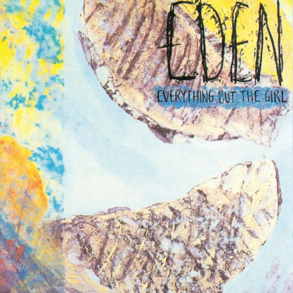 Everything But The Girl – Eden