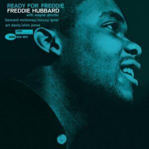 Freddie Hubbard – Ready For Freddie
