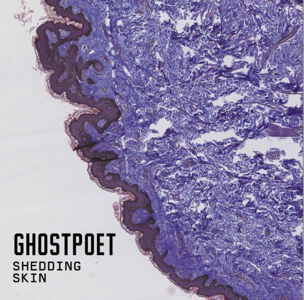Ghostpoet – Shedding Skin