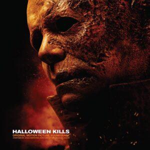 John Carpenter, Cody Carpenter & Daniel Davies – Halloween Kills: Original Motion Picture Soundtrack