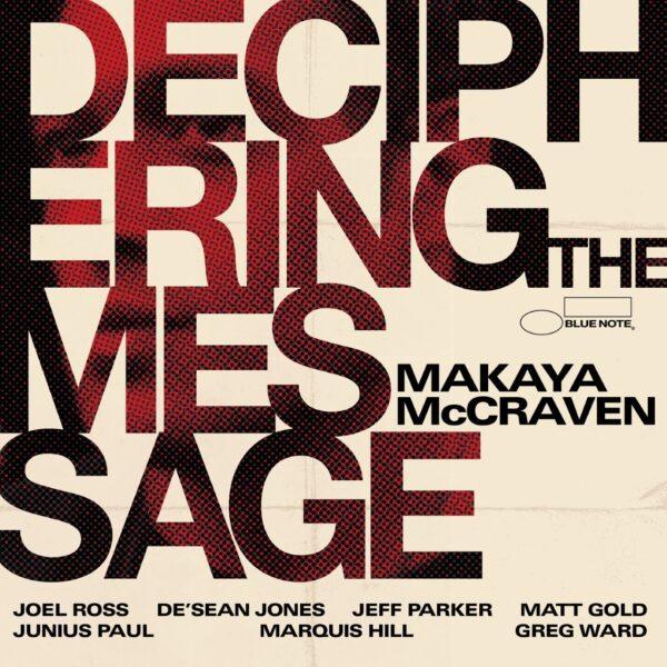 Makaya McCraven – Deciphering The Message