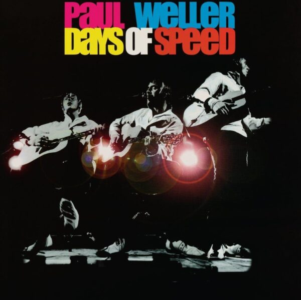 Paul Weller – Days Of Speed
