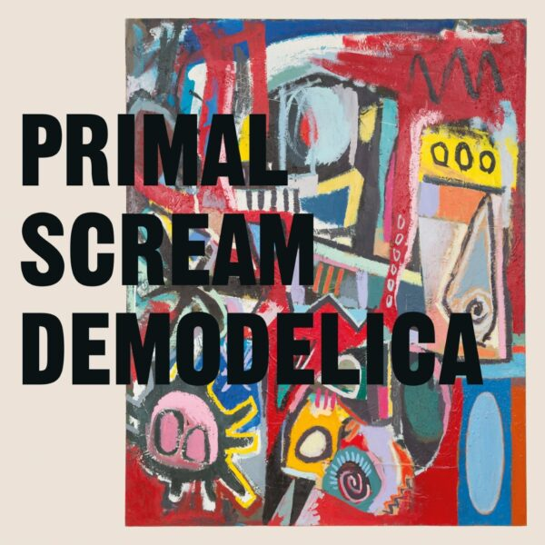 Primal Scream – Demodelica