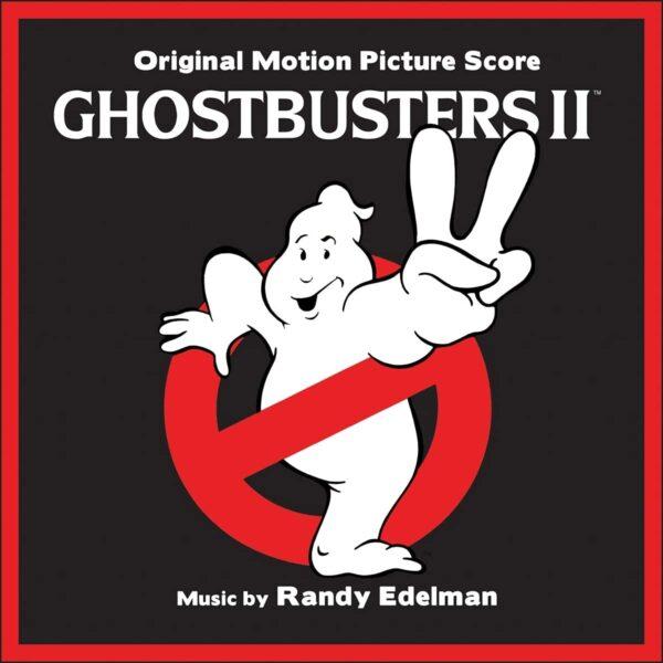 Randy Edelman – Ghostbusters II (Original Motion Picture Soundtrack)